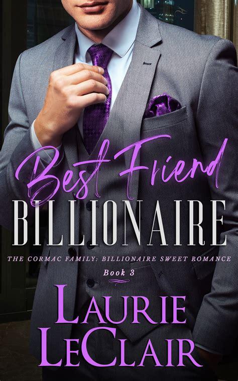 the billionaires best friend the billionaires desire book 3